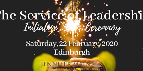 The Service of Leadership, Initiation Ceremony tickets