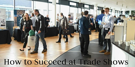 How to Suceed at Trade Shows