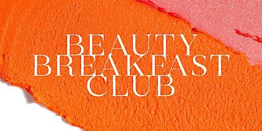 Harvey Nichols Beauty Breakfast Club
