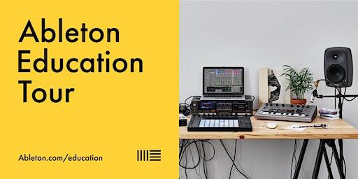 Ableton Education Tour 31st January 2020
