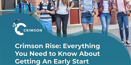 Crimson Rise: Everything You Need to Know About Getting An Early Start tickets
