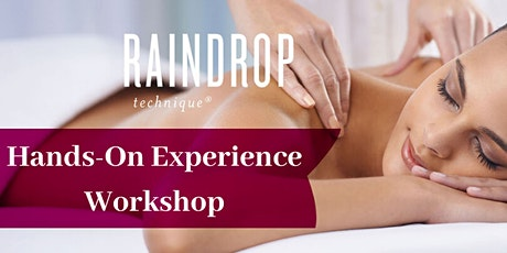 Raindrop Technique Hands-On Experience Workshop tickets
