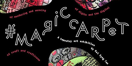 #MagicCarpet Exhibition Preview tickets