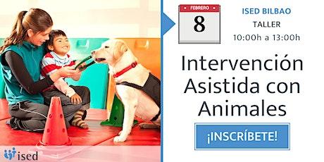 Taller de Intervención Asistida con Animales 8 de febrero entradas