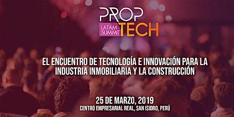 Proptech Latam Summit Edición Lima Perú entradas