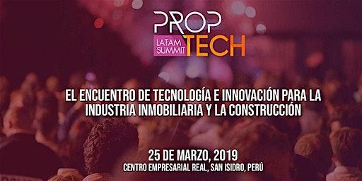 Proptech Latam Summit Edición Lima Perú