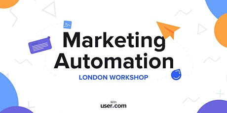 Marketing Automation Workshops with User.com tickets