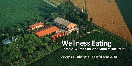 Wellness Eating alle Barbarighe biglietti