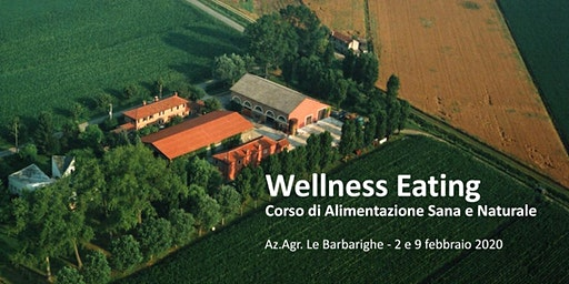 Wellness Eating alle Barbarighe