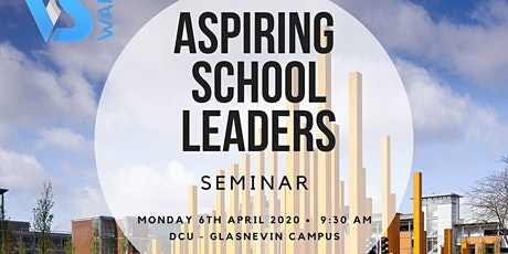 Aspiring School Leaders Seminar 2020 tickets