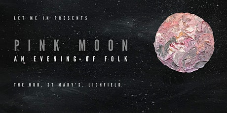 Pink Moon: An Evening of Folk