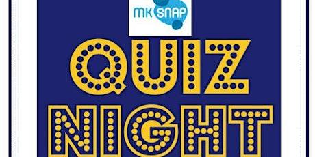 MK SNAP Quiz Night tickets
