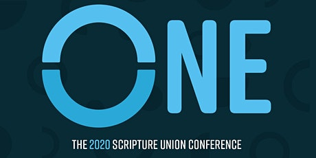 ONE - Scripture Union Conference 2020 (Parachurch Organisations) tickets