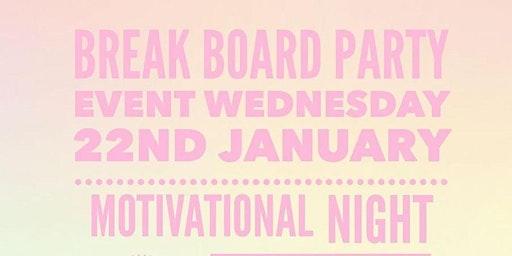 Break Board Party