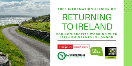 Information session on Returning to Ireland / London 2020 tickets