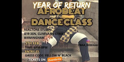 AFROBEAT DANCE CLASS | YEAR OF RETURN