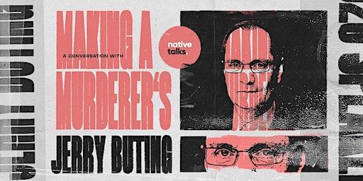 "native talks: ""Making a Murderer's"" Jerry Buting - Live Q&A: Keele"