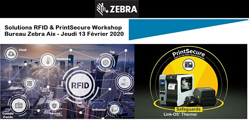 "Copie de Zebra – Solutions RFID & ""PrintSecure"" Workshop"