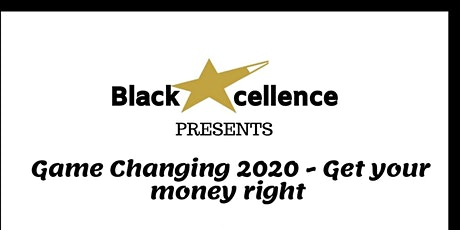 Game changing 2020- Get your money right tickets