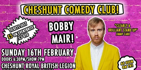 Cheshunt Comedy Club Returns With Headliner Bobby Mair! tickets