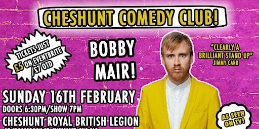 Cheshunt Comedy Club Returns With Headliner Bobby Mair!