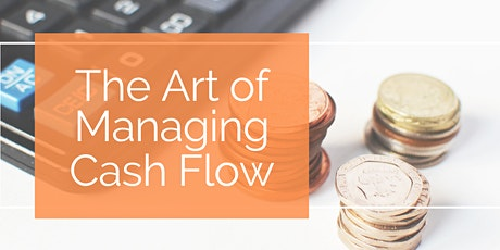 The Art of Managing Cash Flow tickets