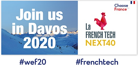 The Future of French Tech: Q&A with Next40 leaders @wef20 Tickets