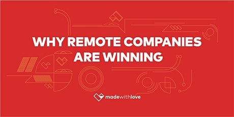 Workshop: Why remote companies are winning tickets