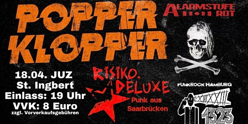 Popperklopper im JUZ St. Ingbert (+ Alarmstufe Rot + Risiko.Deluxe + 1323)