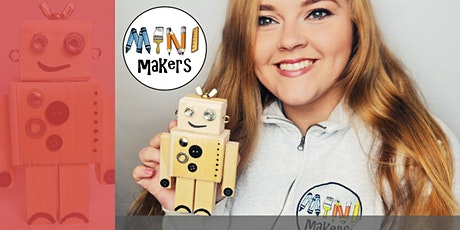 Cardiff Store - Mini Makers Robot Workshop With Make It Soph tickets