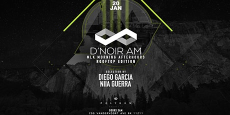 D'noir AM Monday Morning After Hours at Polygon w Diego Garcia & More tickets