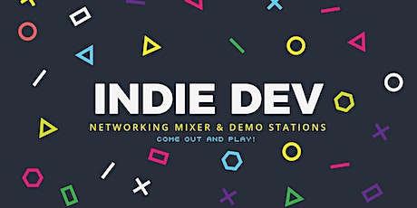 IndieDev GDC Networking Mixer & Demo Stations tickets