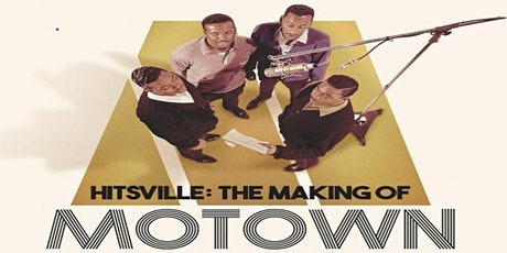 Hitsville: The Making of Motown Exclusive Screening + Q&A with Directors tickets