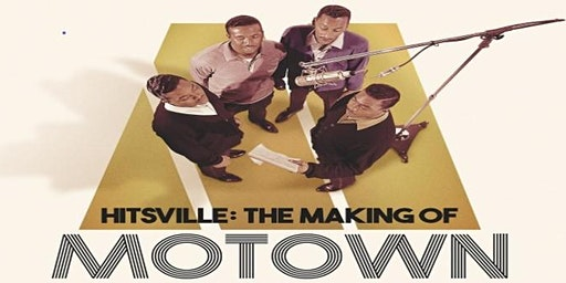 Hitsville: The Making of Motown Exclusive Screening + Q&A with Directors