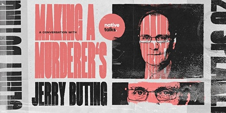 """native talks: """"Making a Murderer's"""" Jerry Buting - Live Q&A: Derby tickets"""