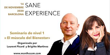 """Seminario SANE Experience Nivel 1. 14 de noviembre 2020 en Barcelona - """"El Músculo del Bienestar"""" dirigido por los Coachs SANE Instructores Brigitte Martinez y Laurent Picard. entradas"""