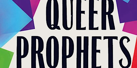 The Book of Queer Prophets - Panel Discussion tickets