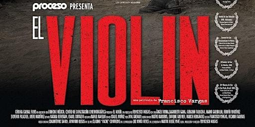 """Cine en la Semana de Guerrero: """"El violín"""""""