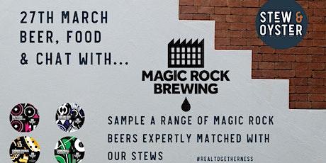 Magic Rock Beer and Stew Flight Night tickets