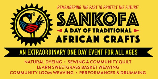 SANKOFA: A Day of Traditional African Crafts