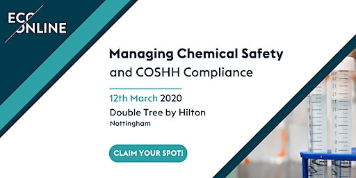 Free Workshop Nottingham : Managing Chemical Safety and COSHH Compliance