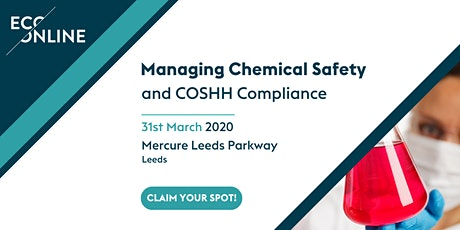 Free Workshop Leeds : Managing Chemical Safety and COSHH Compliance tickets