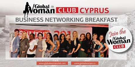 GLOBAL WOMAN CLUB CYPRUS: BUSINESS NETWORKING BREAKFAST - MARCH tickets