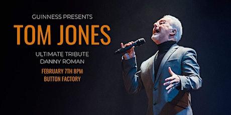 Tom Jones Tribute - Danny Roman tickets