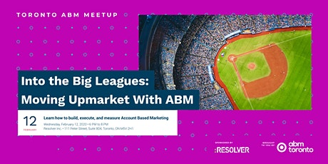 Into the Big Leagues: Moving Upmarket With ABM tickets