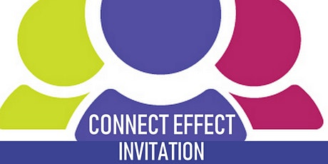 Connect Effect - Growing and support business together into the next decade tickets