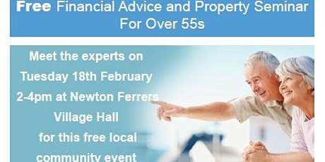 FREE Financial  Advice and Property Seminar for over 55's tickets