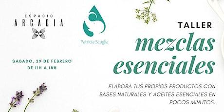 Taller Mezclas Esenciales. tickets
