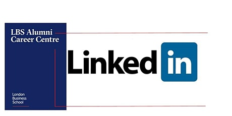 LBS Careers Webinar: Optimising LinkedIn with the LinkedIn Guys (Students) tickets