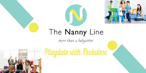 The Nanny Line Playdate with Peekaboo!